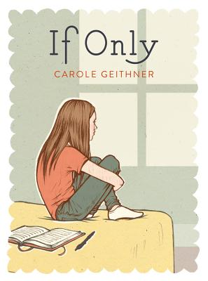 If Only By Geithner, Carole